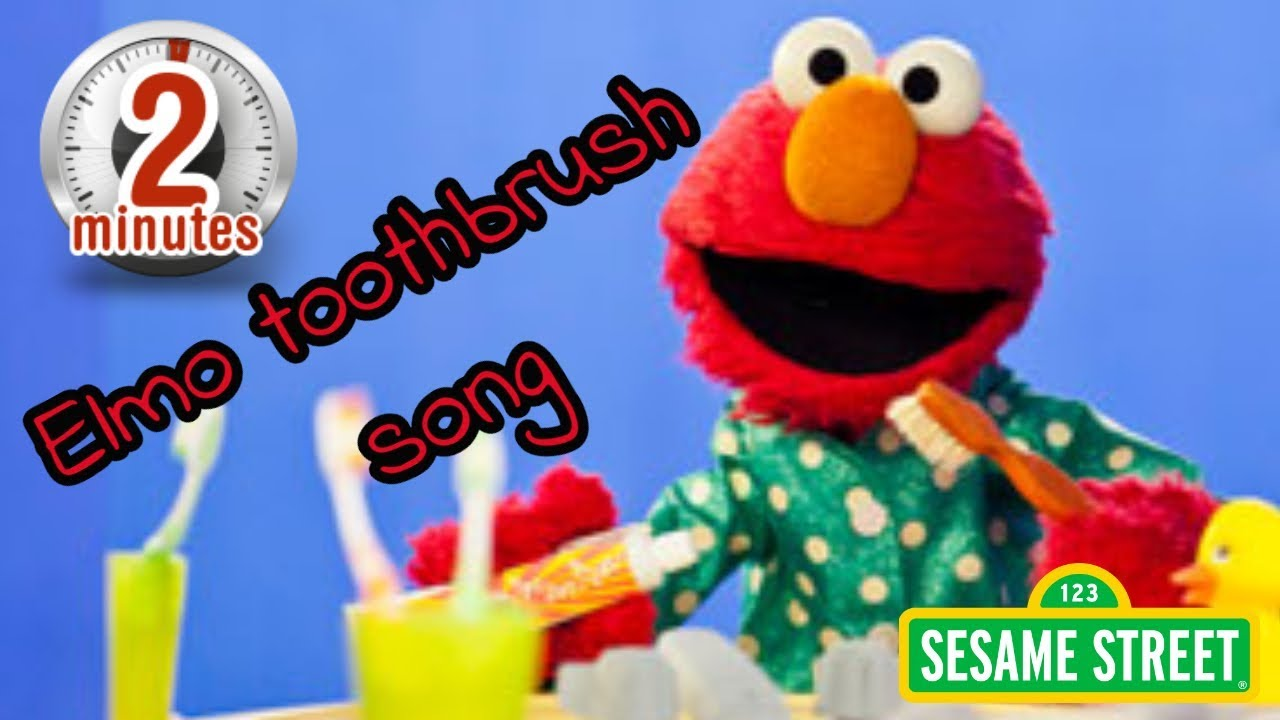 Elmo Brushing Teeth Song 2 Minute Timer For Kids To Brush Teeth Youtube