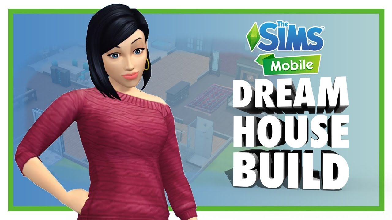 Building A Dream House In The Sims Mobile Gamescom 2017 Early