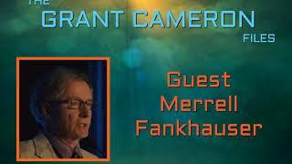 Grant Cameron   Guest Merrell Fankhauser