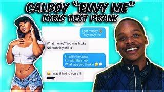 """CALBOY """"ENVY ME"""" LYRIC TEXT PRANK ON MY FRIEND"""