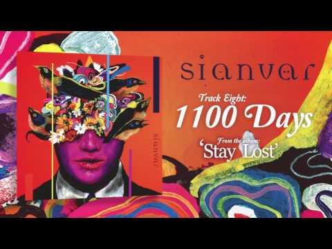 Sianvar - 1100 Days