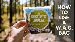 How to Use a W.A.G. Bag: Leave No Trace Skills Series