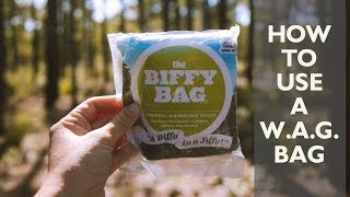 There are some places where it's best that we pack out our human waste. One way to do so is with a W.A.G. Bag. Here are some tech tips on how to properly use ...
