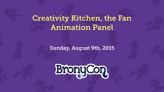 Creativity Kitchen, the Fan Animation Panel