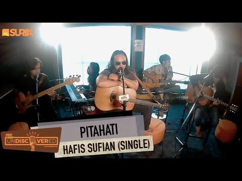 UNDISCOVERED | PITAHATI - HAFIS SUFIAN ( SINGLE BARU)