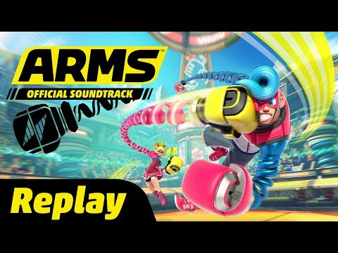 Replay - ARMS Soundtrack
