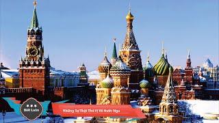 Những Sự Thật Thú Vị Về Nước Nga Ngố