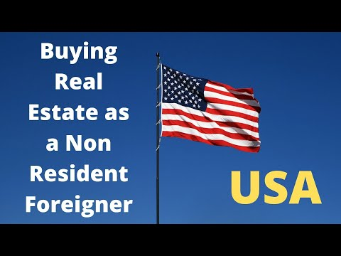 Buying Real Estate/Property In The USA As A Non Resident Foreigner