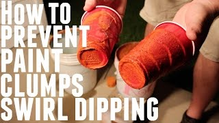 HOW TO PREVENT PAINT CLUMPS WHEN SWIRL DIPPING YETI OZARK TRAIL REC PRO