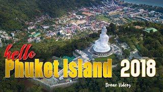Phuket Island Trip 2018 | Travel Drones | Thailand