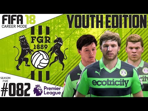 Fifa 18 Career Mode  - Youth Edition - Forest Green Rovers - EP 82
