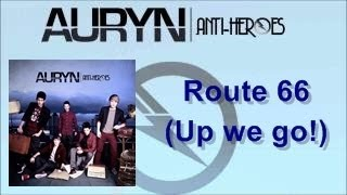 Download Auryn- Route 66 (up we go!) con letra MP3 song and Music Video
