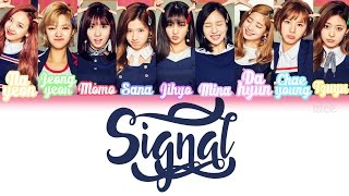 Don't forget to like, comment and subscribe. more info - artist: twice(트와이스) song: signal album: no copyright infringement intended, this song does no...