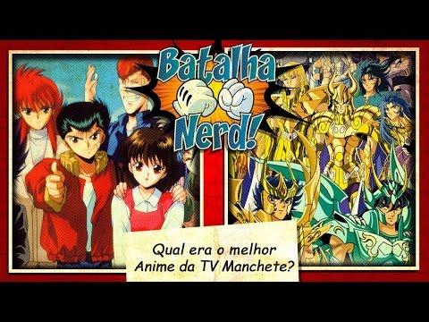 Qual foi o Melhor Anime da Manchete - Batalha Nerd
