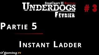 Partie 5 - Episode 3 // UnderDogs de février 2015