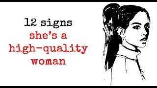 12 Signs She's A High quality Woman