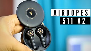 boAt Airdopes 511v2  UNBOXING & Initial impressions | boAt  Airdopes 511 v2 | Boat Airdopes 511v2