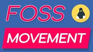 The FOSS Movement: Rethinking Technology