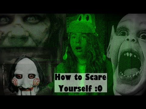 How To Scare Yourself on Halloween!