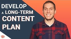 Content Planning: Building a Long-term Vision for Awesome Content