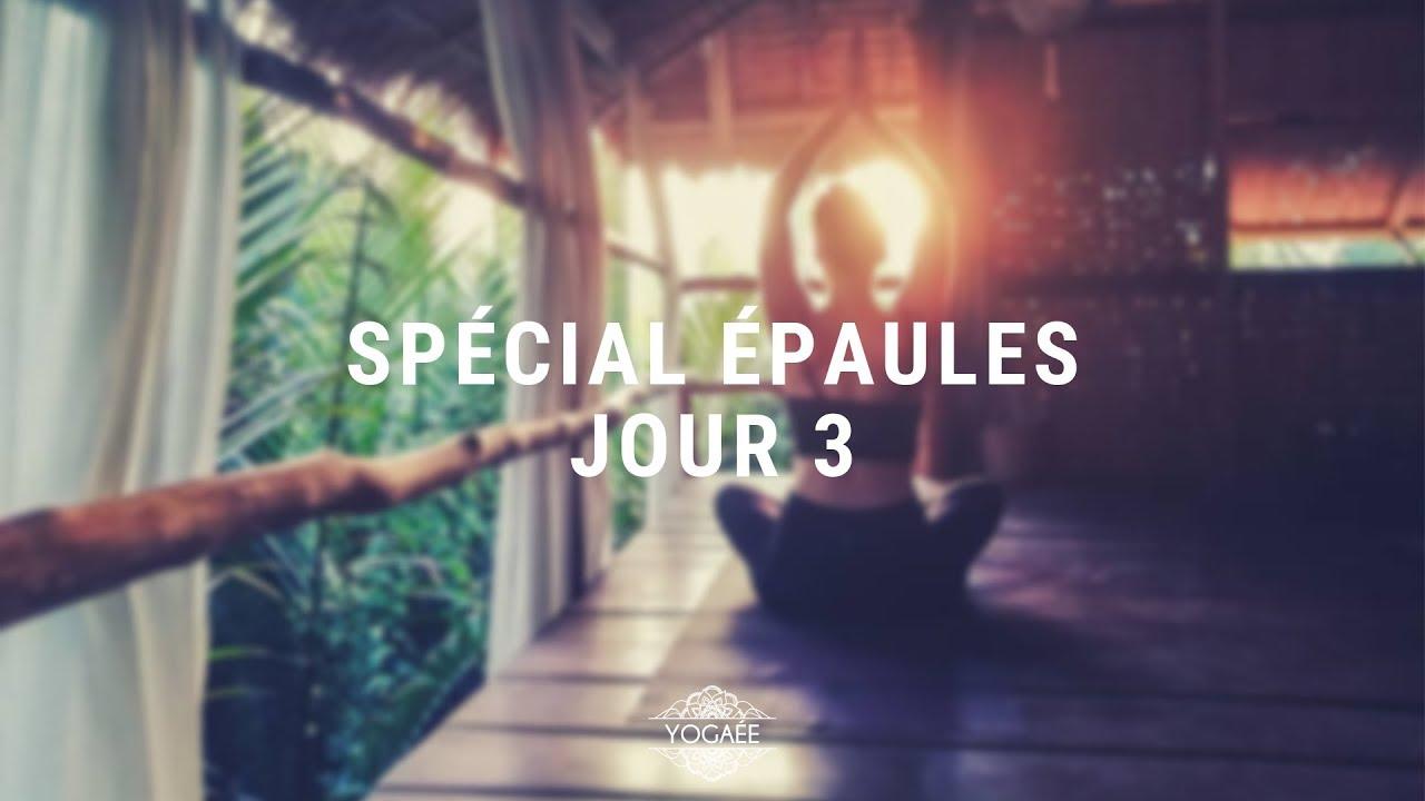 Réveil Yoga Challenge - Jour 3 - Spécial Epaules