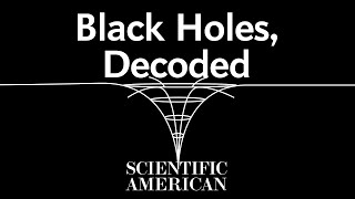 Decoded: How do black holes work?