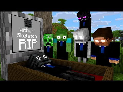 Monster School : RIP Wither Skeleton - Minecraft Animation