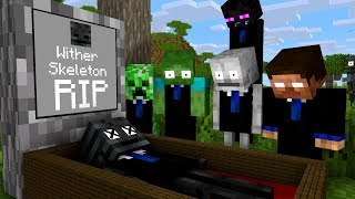 Monster School : RIP Wither Skelett - Minecraft Animation