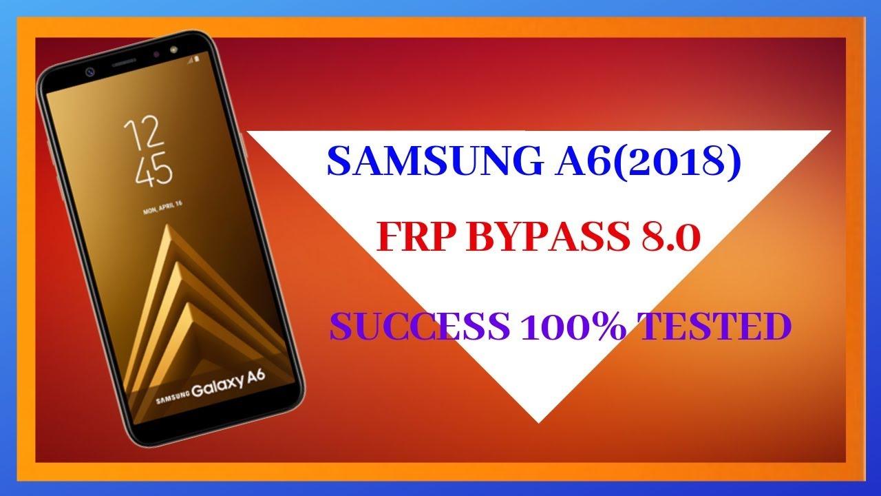 Bypass Frp Lock Google Account Samsung A6 & A6 + 2018 A600G & A605G FRP