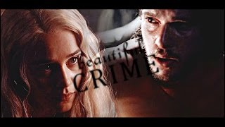 beautiful crime Jon Snow Daenerys