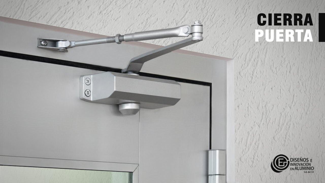 Cierra puerta youtube - Cierres para puertas de aluminio ...