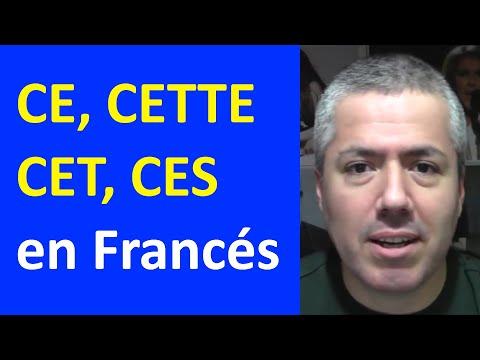 Francés: CE, CET, CETTE, CES: Adjetivos demostrativos / Curso de Francés Básico Clase 13 Francés