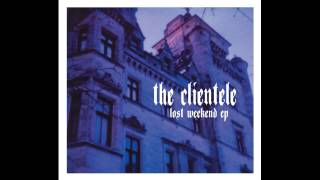"The Clientele - ""Kelvin Parade"""