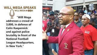 Will Mega TV - Will Mega Speaks at Kaepernick Rally.