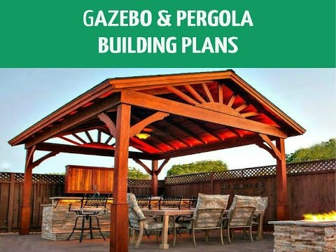 DIY Pergolas & Gazebos Building Plans - DIY Pergolas & Gazebos Building Plans - YouTube