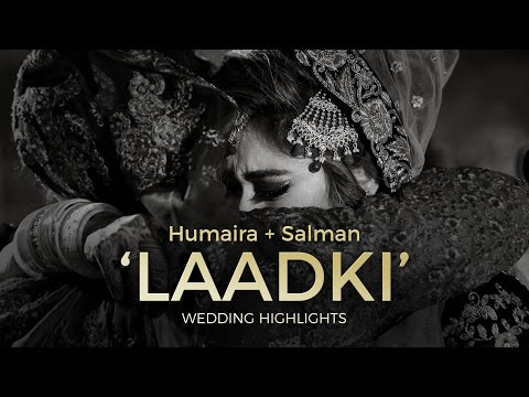 When your Laadki leaves home for a new life - Nikah Rukhsati Highlights : Humaira + Salman