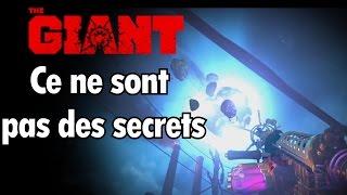 The Giant : Ce ne sont pas des secrets #1
