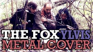 Ylvis -- The Fox Metal Cover (What Does the Fox Say?) // Blake Inc.