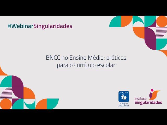 BNCC no Ensino Médio: práticas para o currículo escolar