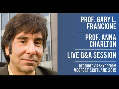 Prof. Gary L. Francione and Prof. Anna Charlton - Q&A session at Vegfest Scotland 2015