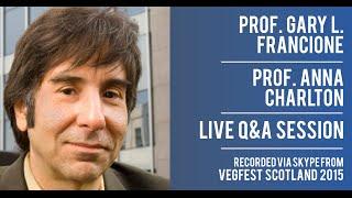 Prof. Gary L. Francione and Prof. Anna Charlton - Q&A session at Vegfest Scotland 2015