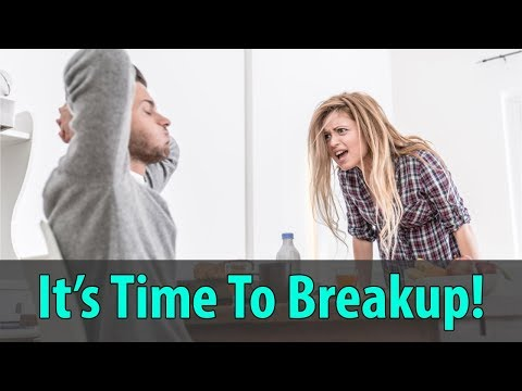 When To Breakup With Your Girlfriend – Does She Make You Feel Good?