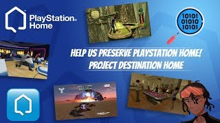 Help Us Preserve PlayStation Home! - Project Destination Home (Preservation Project) #PS3 #PSHome