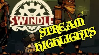 Swindle TWITCH HIGHLIGHTS
