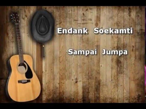 Endank Soekamti - sampai jumpa lirik by Musik & lirik