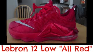 nike lebron 12 xii low all red review on feet footlocker qs