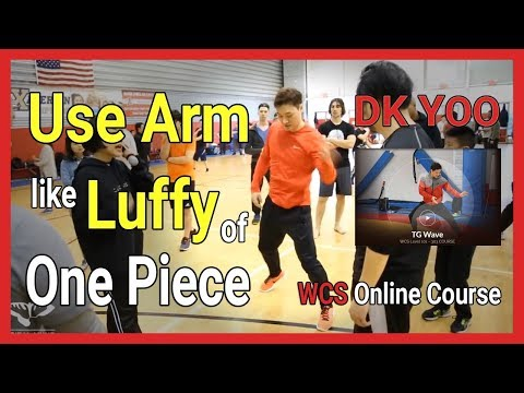 Use your arms like the Monkey D  Luffy of One Piece - DK Yoo