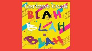 """Corinne Cook """"Blah Blah Blah"""" Lyric Video"""