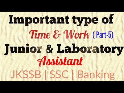 "Important type of ""Time & Work"" for JKSSB Exam 