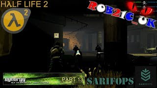 SARIFOPs: Half Life 2 - Synergy Multiplayer Mod (Part 13) - 12/06/2016